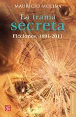 La Trama Secreta. af Mauricio Molina