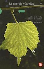 La Energia y la Vida af Antonio Pena, Georges Dreyfus