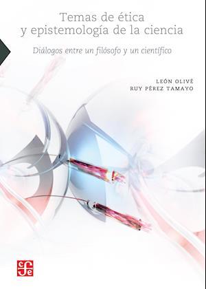 Temas de ética y epistemología de la ciencia af Leon Olive, Ruy Perez Tamayo