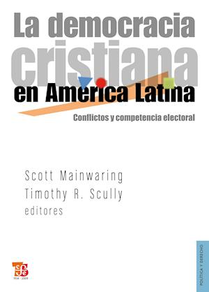 La democracia cristiana en América Latina af Scott Mainwaring, Timothy R. Scully