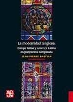 La modernidad religiosa af Jean Pierre Bastian