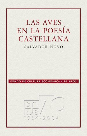Las aves en la poesía castellana af Salvador Novo