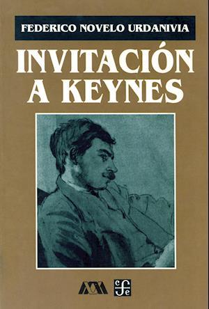 Invitación a Keynes af Federico Novelo