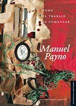 Todo el Trabajo Es Comenzar = All the Work Is to Begin af Manuel Payno
