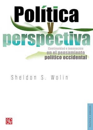 Política y perspectiva af Sheldon Wolin