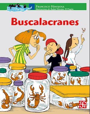 Buscalacranes af Francisco Hinojosa