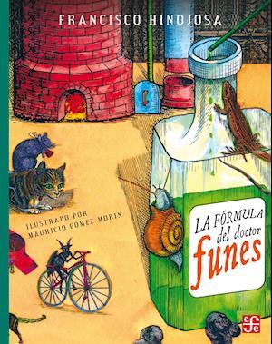 La fórmula del doctor Funes af Francisco Hinojosa