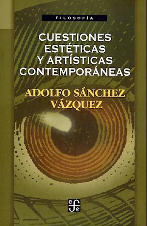 Cuestiones estéticas y artísticas contemporáneas