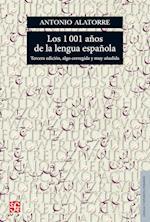 Los 1001 años de la lengua española af Antonio Alatorre Chávez