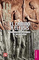 El camino a Eleusis (BREVIARIOS)