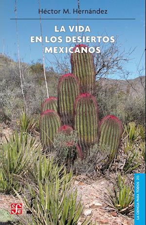 La vida en los desiertos mexicanos af Héctor Manuel Hernández