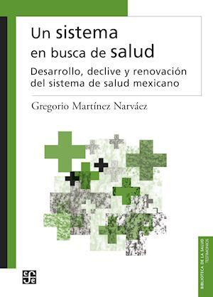 Un sistema en busca de salud af Gregorio Martínez