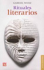Rituales Literarios = Literary Rituals af Gabriel Weisz