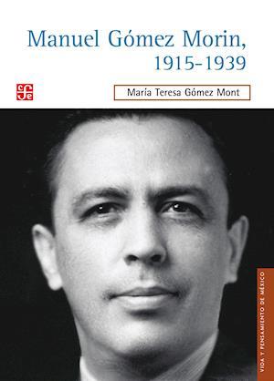 Manuel Gómez Morin, 1915-1939
