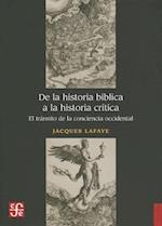 De la Historia Biblica a la Historia Critica af Jacques Lafaye