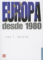 Europa Desde 1980 = Europe Since 1980 af Ivan T. Berend