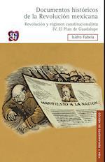 Documentos históricos de la Revolución mexicana: Revolución y Régimen constitucionalista, IV af Isidro Fabela