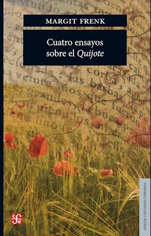 Cuatro ensayos sobre el Quijote
