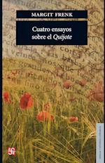 Cuatro ensayos sobre el Quijote af Margarit Frenk