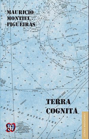 Terra cognita af Mauricio Montiel Figueiras