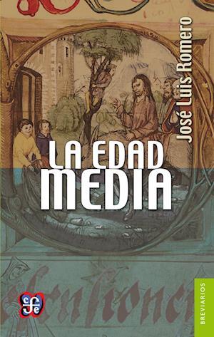 La Edad Media af Jose Luis Romero