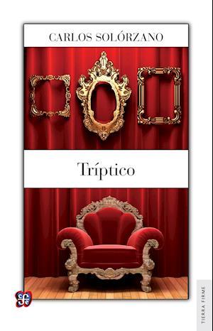 Tríptico af Carlos Solorzano