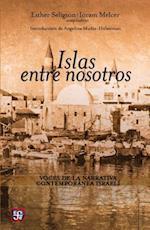 Islas Entre Nosotros = Islands Between Us