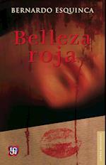 Belleza roja af Bernardo Esquinca