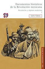 Documentos históricos de la Revolución mexicana: Revolución y régimen maderista, I af Isidro Fabela