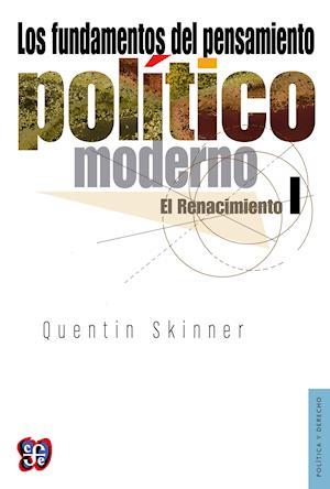 Los fundamentos del pensamiento politico moderno, I