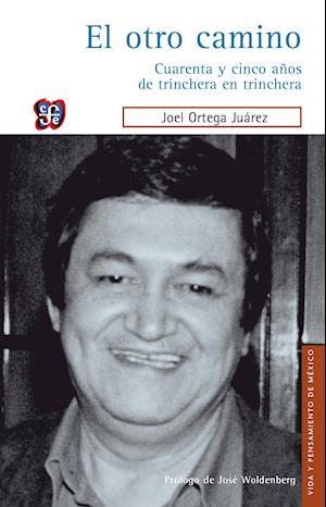 El otro camino af Joel Ortega Juárez