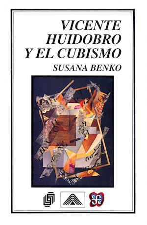 Vicente Huidobro y el cubismo