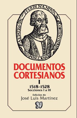 Documentos cortesianos I