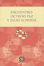 Encuentro af Octavio Paz, Julio Scherer Garcia