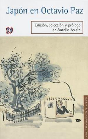 Japn En Octavio Paz