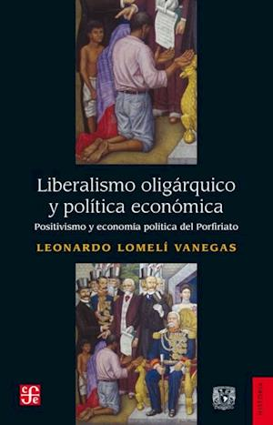 Liberalismo oligarquico y politica economica