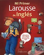 Mi primer Larousse de Ingles / My First English Larousse