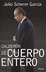 Calderon de Cuerpo Etero af Julio Scherer Garcia