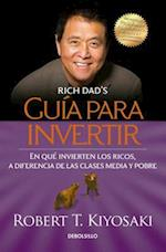 Guaa Para Invertir / Rich Dad's Guide to Investing