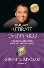 Retirate joven y rico/ Retire Young and Rich