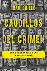 Caudillos del crimen / The Leaders of the Crime