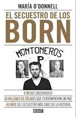 El Secuestro de Los Born / The Born Kidnapping
