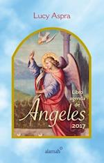 Libro Agenda de Angeles 2017 / 2017 Angels Agenda