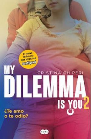 Mi Dilemma is you / My Dilemma is You