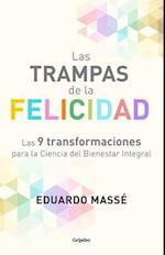 Las Trampas de La Felicidad / Happiness Traps
