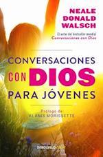 Conversaciones Con Dios Para Javenes / Conversations with God for Teens