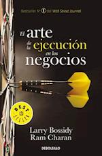 El arte de la ejecución en los negocios / The Art of Execution in Business