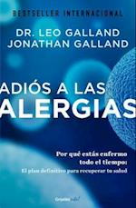 Adiós a las alergias / The Allergy Solution