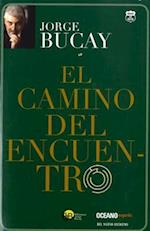 El camino del encuentro / The Way of Meeting af Jorge Bucay