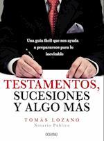Testamentos, sucesiones y algo más af Tomas Lozano